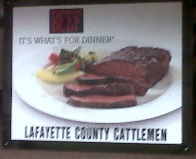 """""""BEEF It's What's For Dinner""""-Lafayette County Cattlemen"""