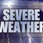 Incoming severe weather may cause potentially hazardous situations